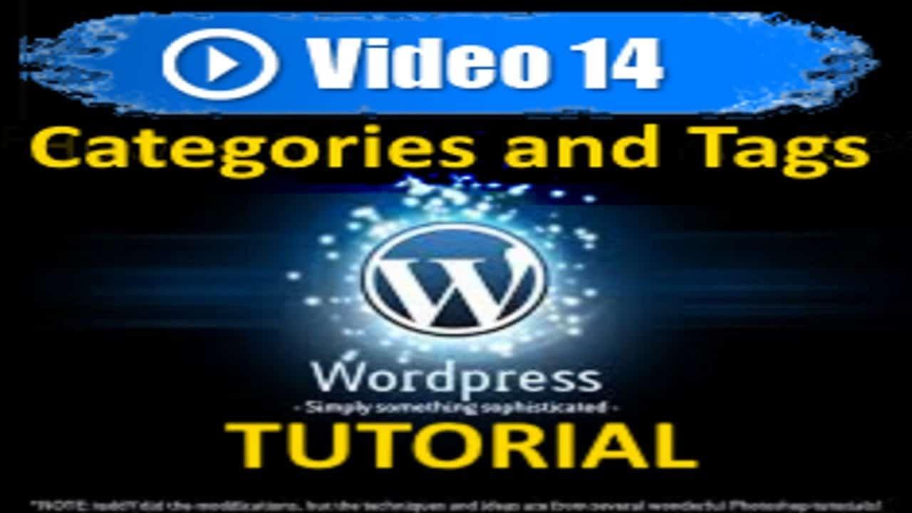 Wordpress Tutorial - Categories and Tags - Mastering Wordpress in under 60 minutes