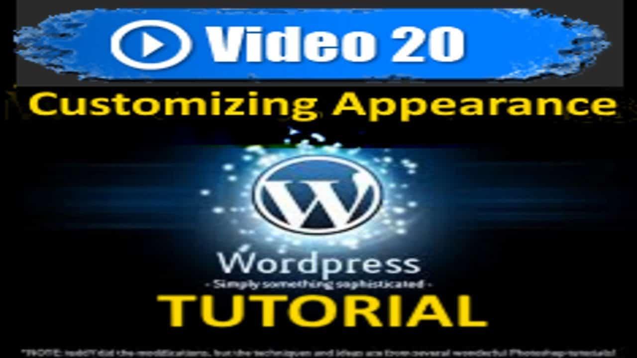 Wordpress Tutorial -  Customizing Appearance- Mastering Wordpress in under 60 minutes