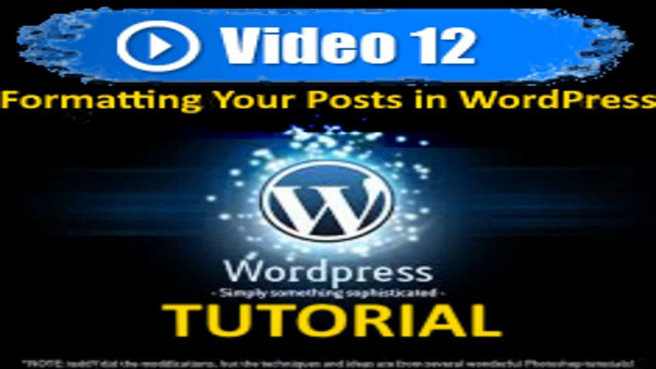 Wordpress Tutorial - Formatting Posts - Mastering Wordpress in under 60 minutes