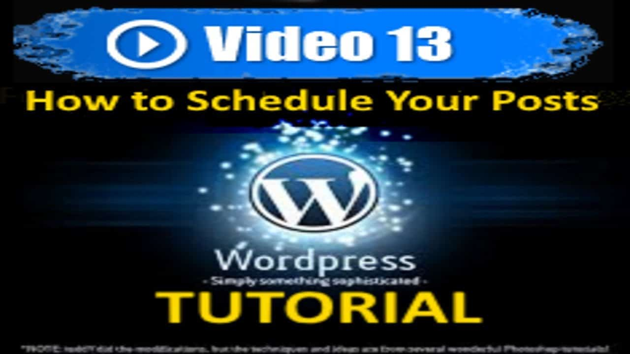 Wordpress Tutorial - How to Schedule Your Posts - Mastering Wordpress in under 60 minutes