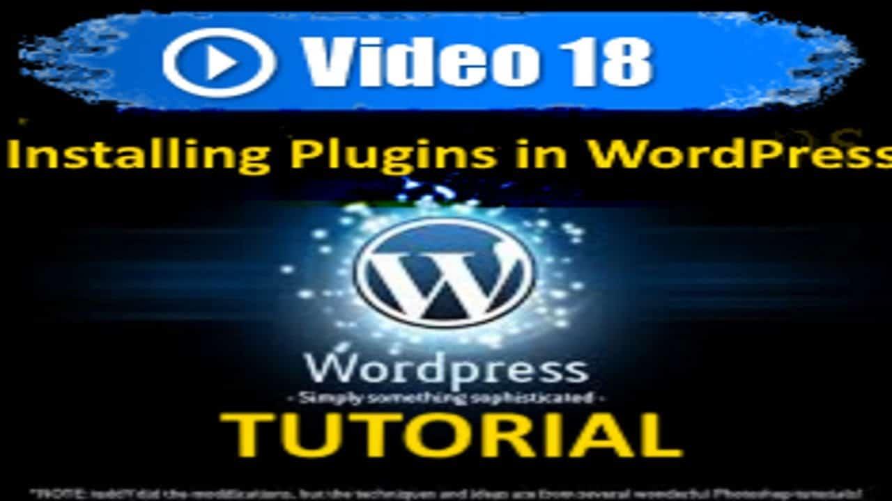 Wordpress Tutorial -  Installing WP Plugins - Mastering Wordpress in under 60 minutes