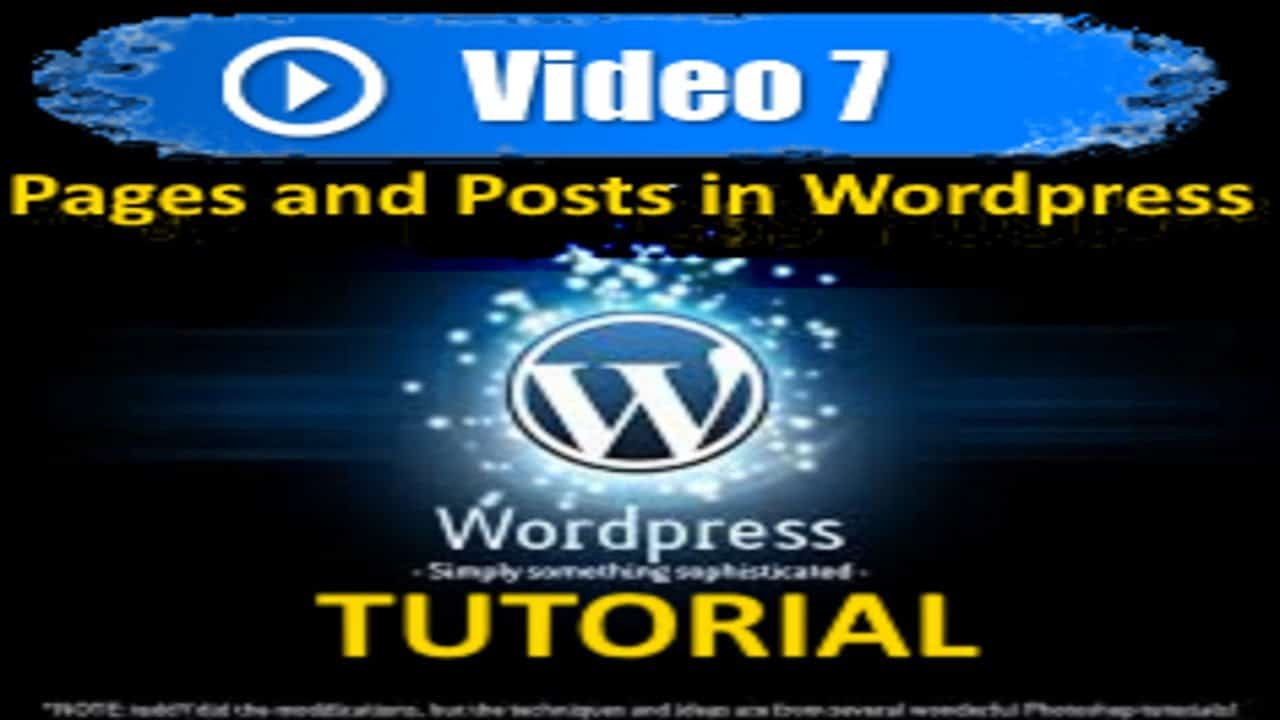 Wordpress Tutorial - Pages and Posts in Wordpress - Mastering Wordpress in under 60 minutes