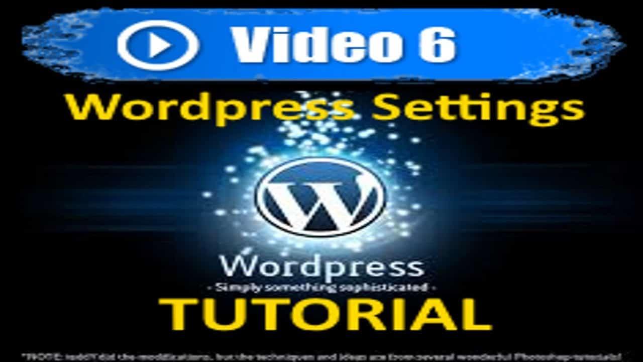 Wordpress Tutorial - Settings - Mastering Wordpress in under 60 minutes