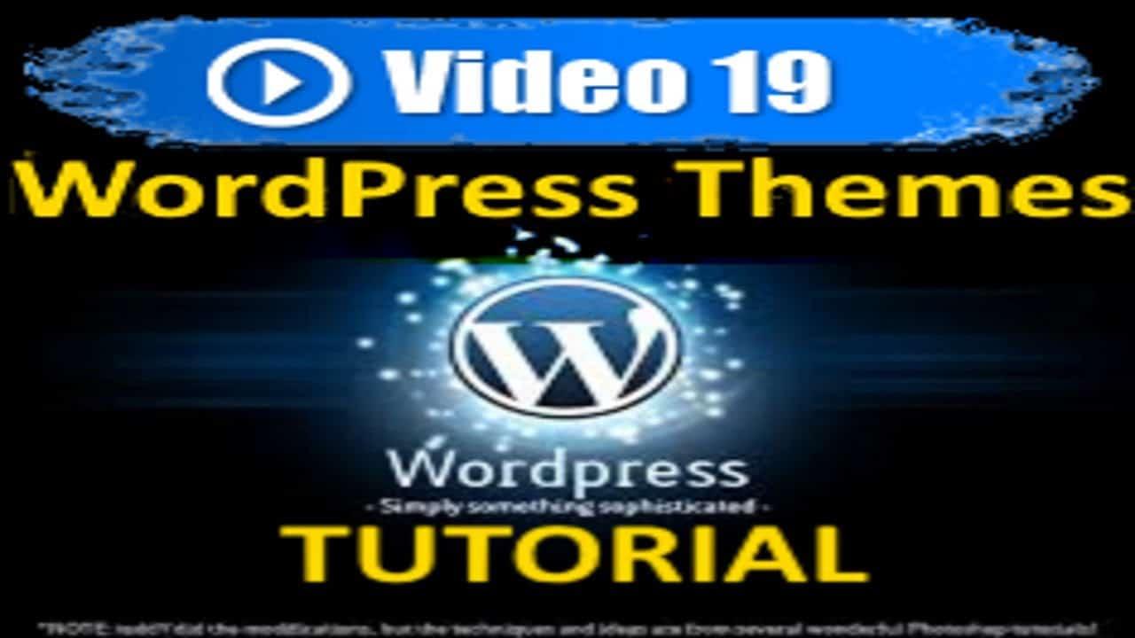 Wordpress Tutorial -  WP Themes - Mastering Wordpress in under 60 minutes