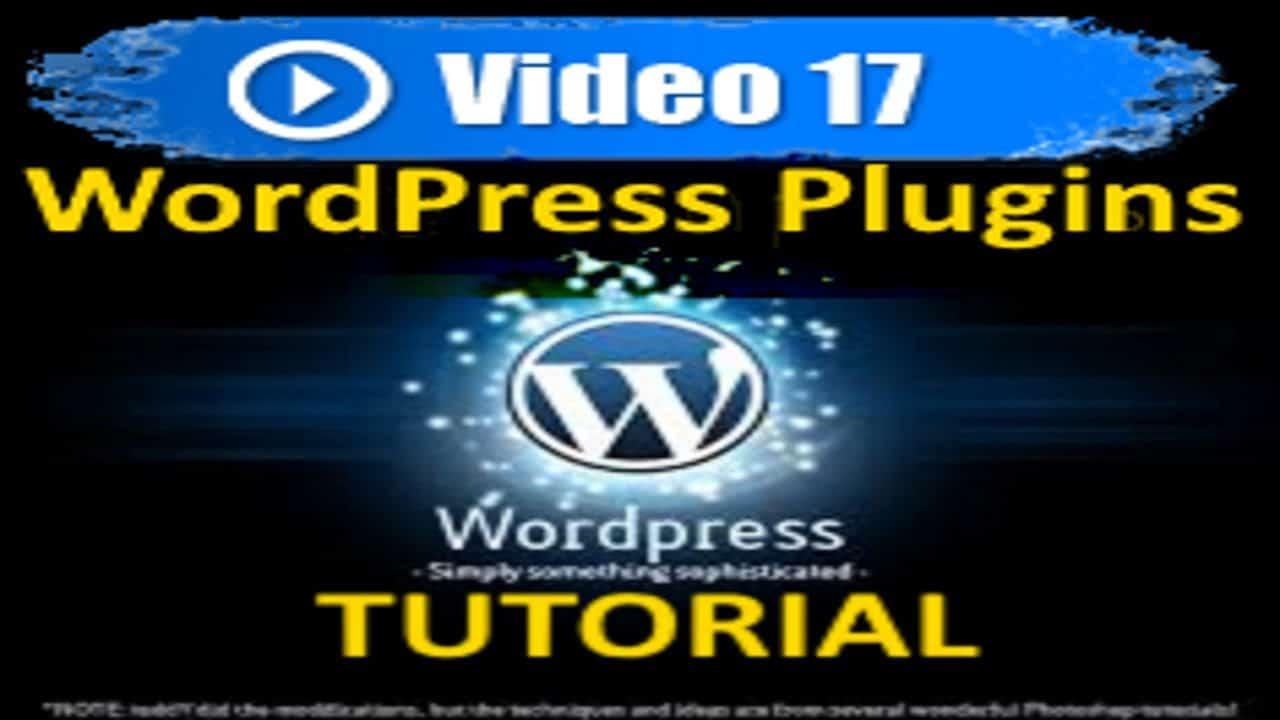 Wordpress Tutorial - WordPress Plugins - Mastering Wordpress in under 60 minutes