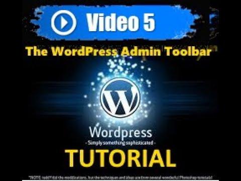 Wordpress tutorial - Mastering Wordpress in under 60 minutes - The WordPress Admin Toolbar