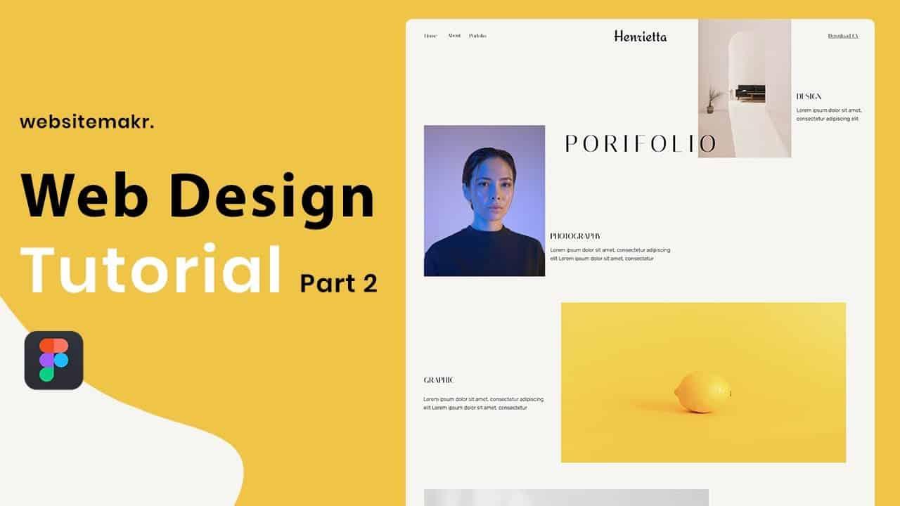 How to Design a Portfolio Website in Figma   Design Tutorial ( Part 2)