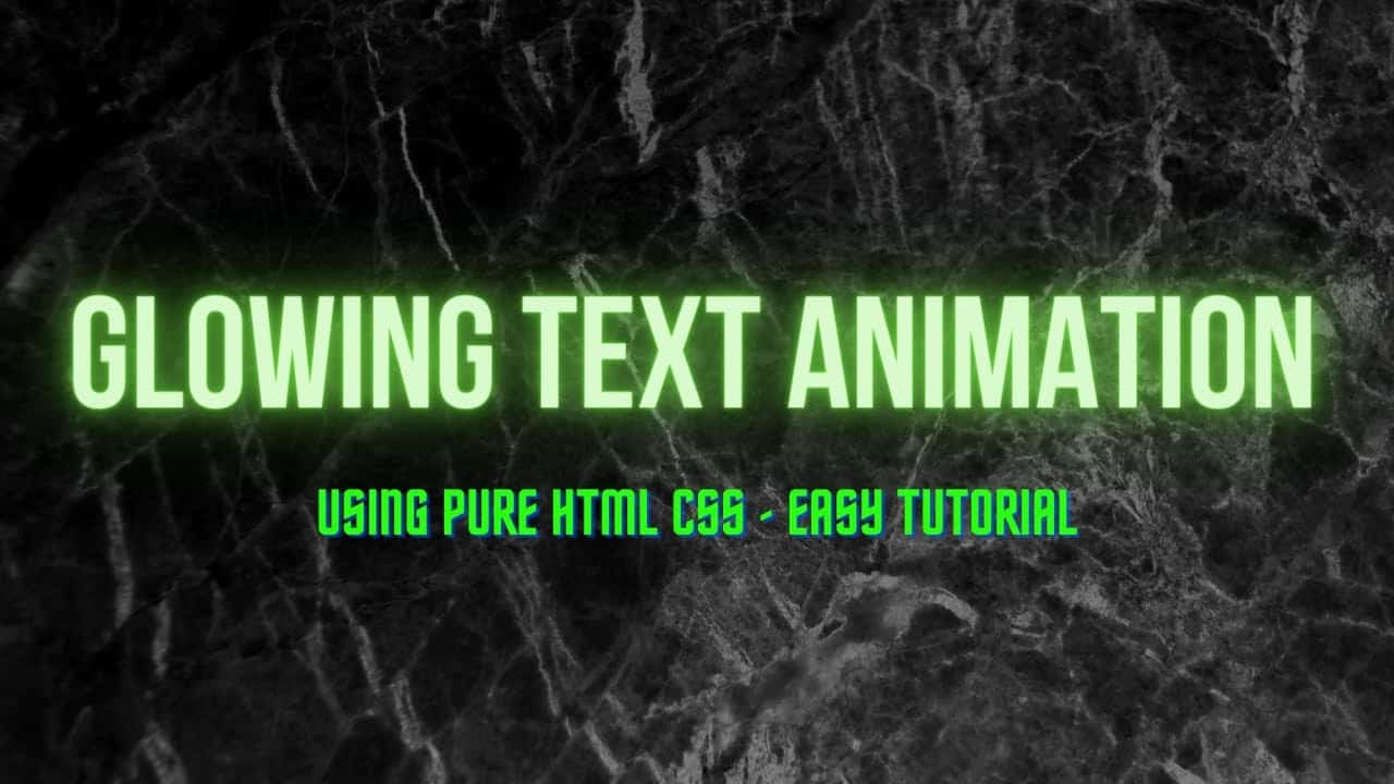 CSS Glowing Text Animation Effect | CSS Neon Text Effect | HTML CSS Animations
