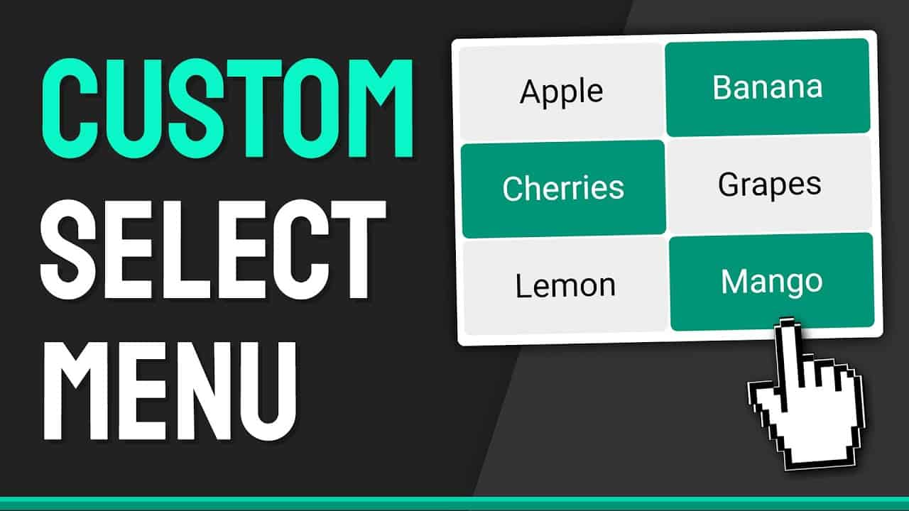 How to Create a Custom Multi-Select (OR Single) Menu  - HTML, CSS & JavaScript Web Design Tutorial
