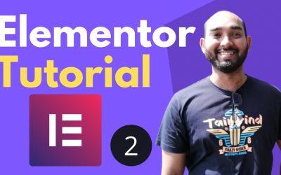 WordPress For Beginners – Elementor Tutorial for Beginners | Build Webpage – Part 2 | WordPress Course #16