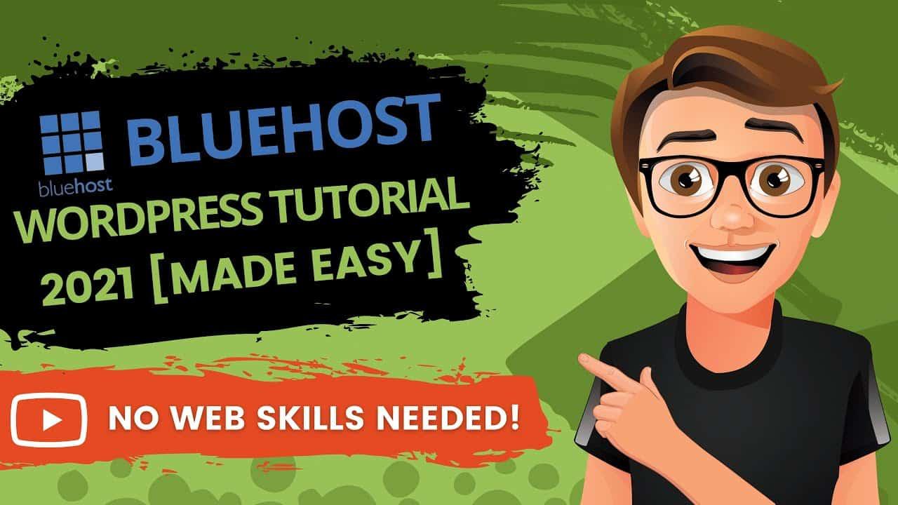 Bluehost WordPress Tutorial For Beginners 2021 [EASY]