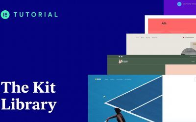 Do It Yourself – Tutorials – How to Use the Elementor Kits Library
