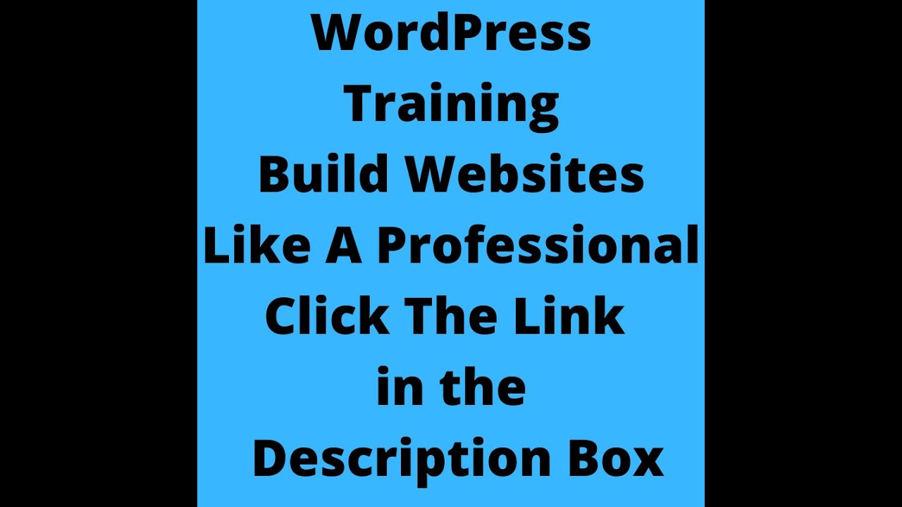 WordPress Training Build Websites Like A Professional | How to Build a Website Tutorial | 20 Videos