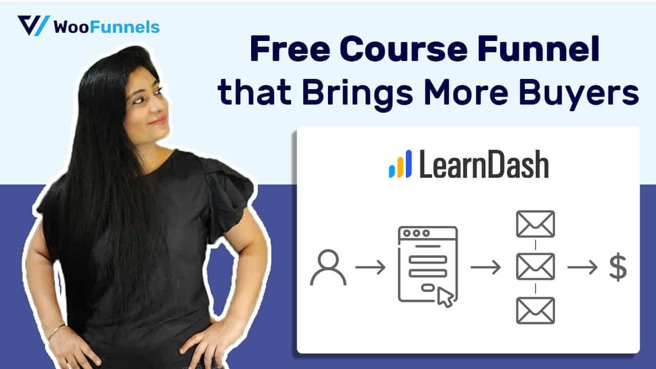LearnDash Tutorial: How to Create a Free Course Funnel and Turn Students into Buyers
