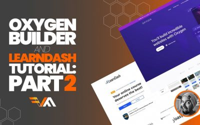 WordPress For Beginners – Part2: Oxygen Builder And LearnDash LMS Tutorial – Create An Online Course With WordPress