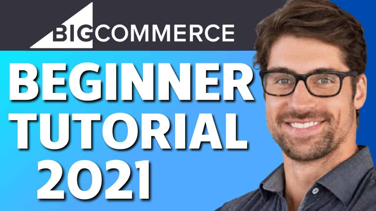 How to Make an Online Store with BigCommerce (Beginners Tutorial)