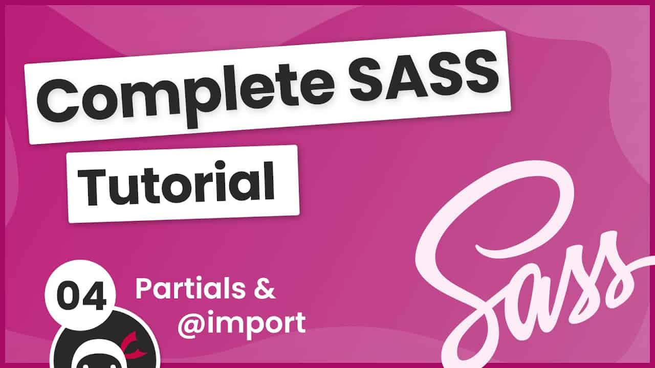 SASS Tutorial (build your own CSS library) #4 - Partials & @import