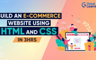 Do It Yourself – Tutorials – Build an E-commerce website using HTML and CSS | HTML & CSS Tutorial | Great Learning