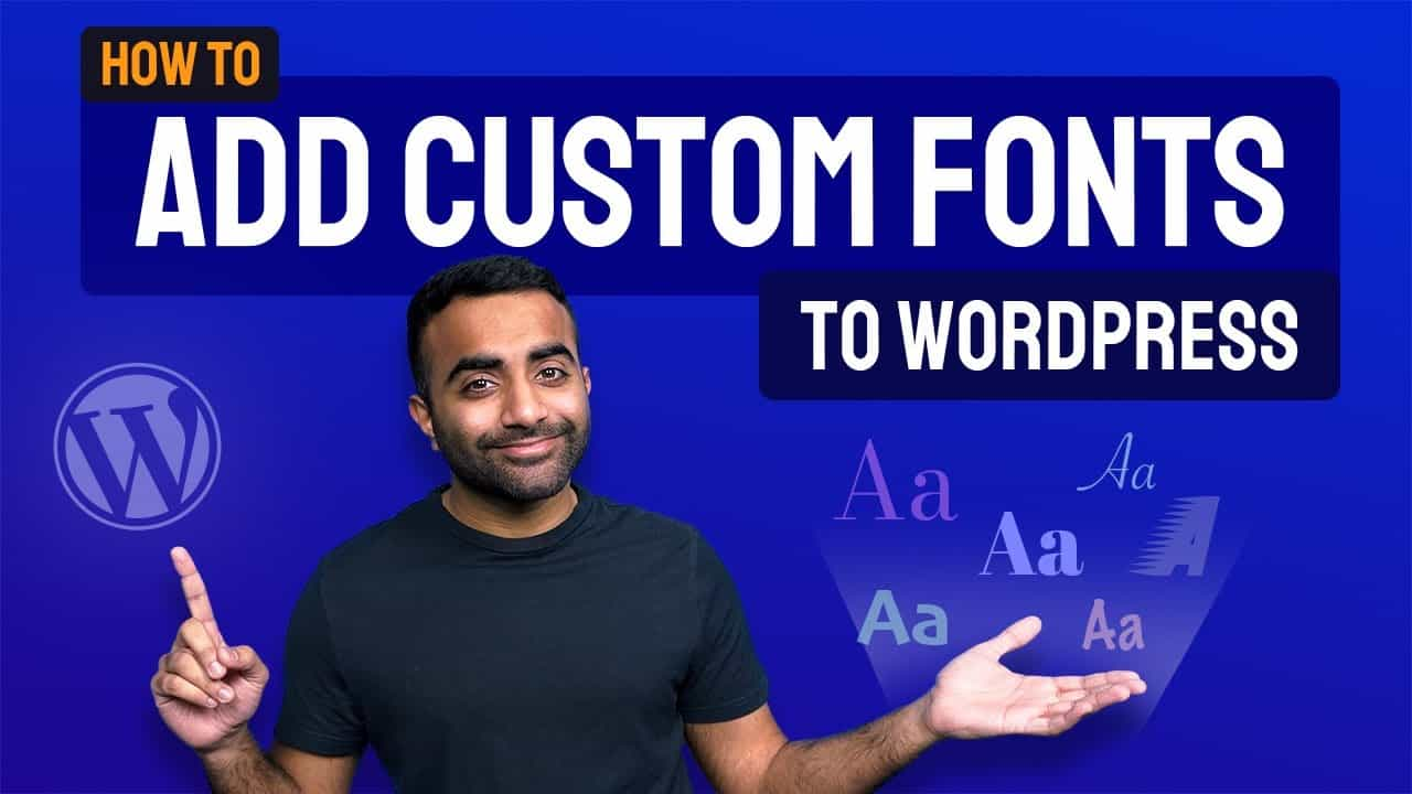 How to Add Custom Fonts to WordPress Website (Step by Step Tutorial)
