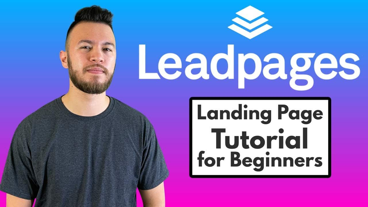 Leadpages - How to Create a Landing Page/Website! (Tutorial for Beginners)