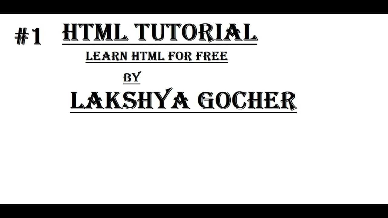 Learn HTML | HTML Tutorial | Make Your Own Web Page | Introduction | HTML Part # 1