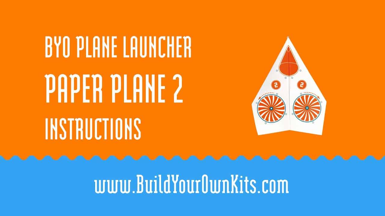 Paper Plane 2 Instructions | Build Your Own Kits