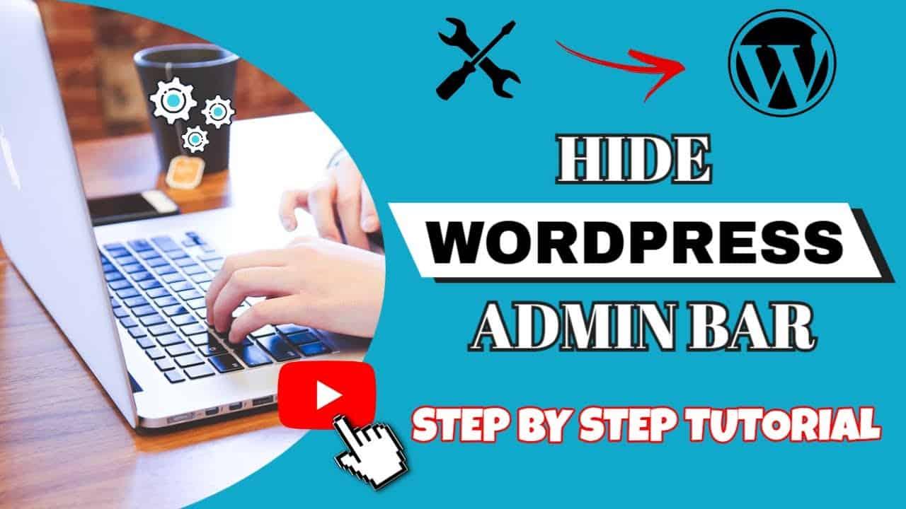 Disable Wordpress Admin Bar - How To Hide Wordpress Admin Bar Tutorial Video For Beginners In 2021