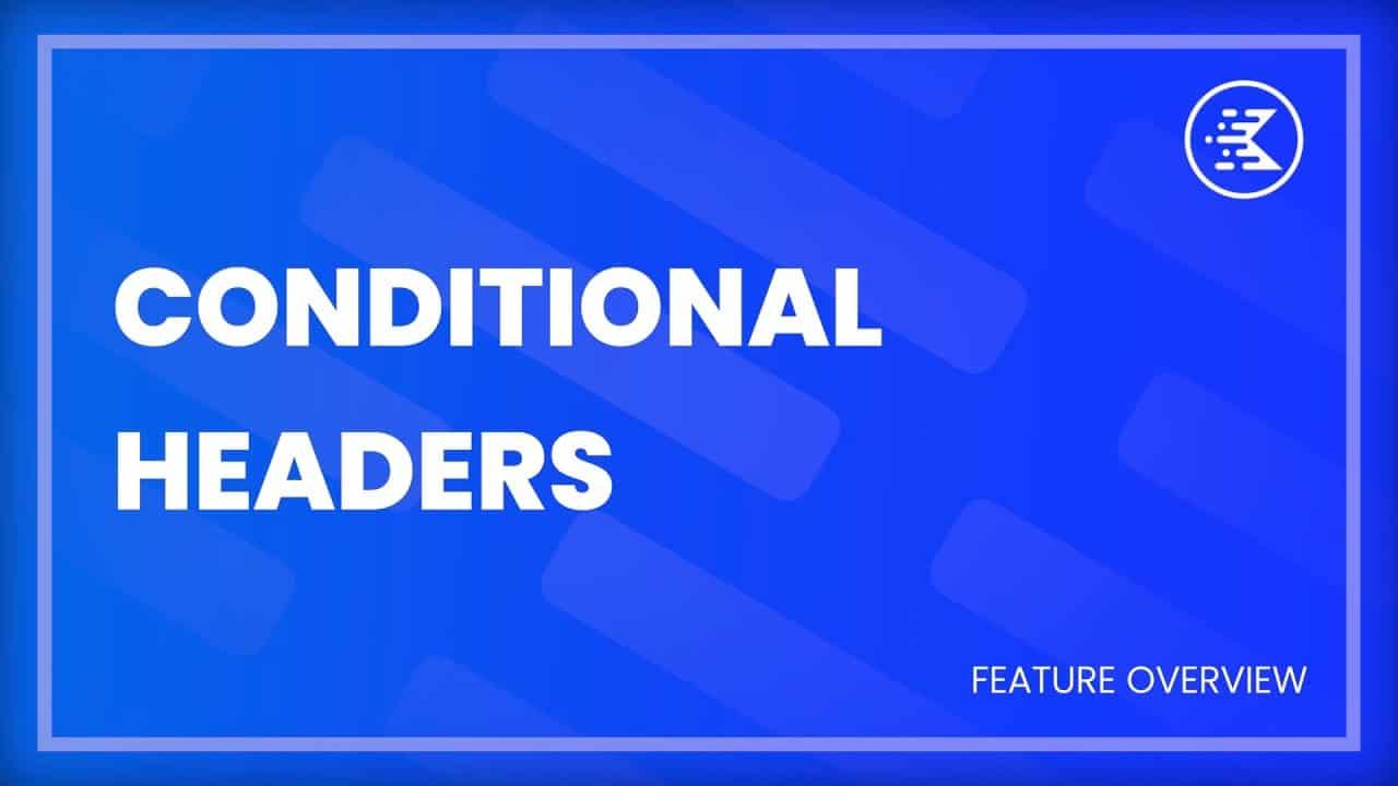 Kadence Theme Tutorial   How To Use Conditional Headers