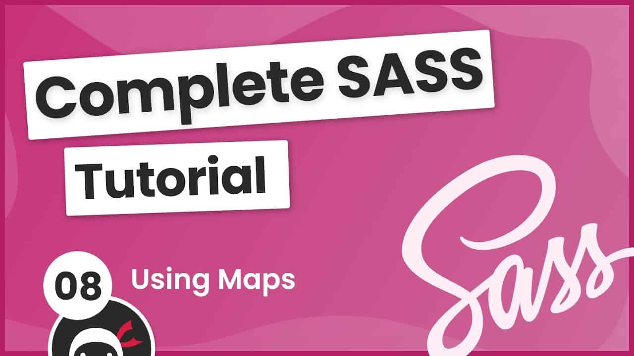 SASS Tutorial (build your own CSS library) #8 - Maps