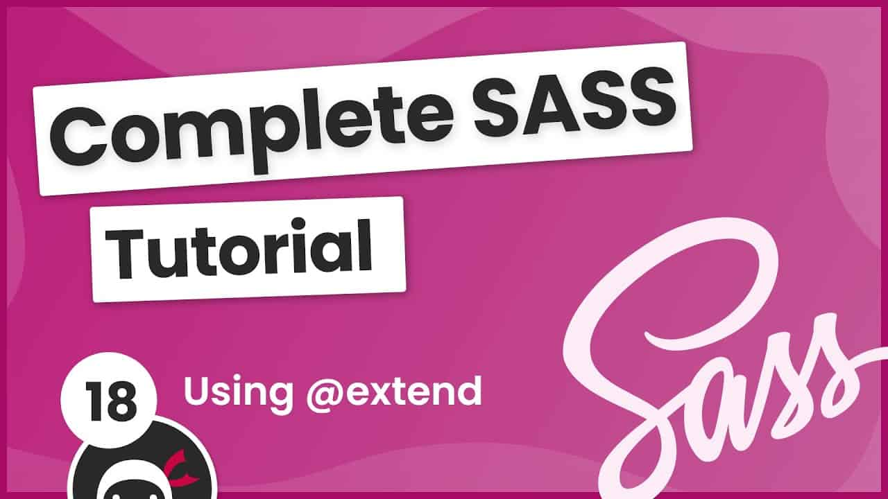 SASS Tutorial (build your own CSS library) #18 - Using @extend