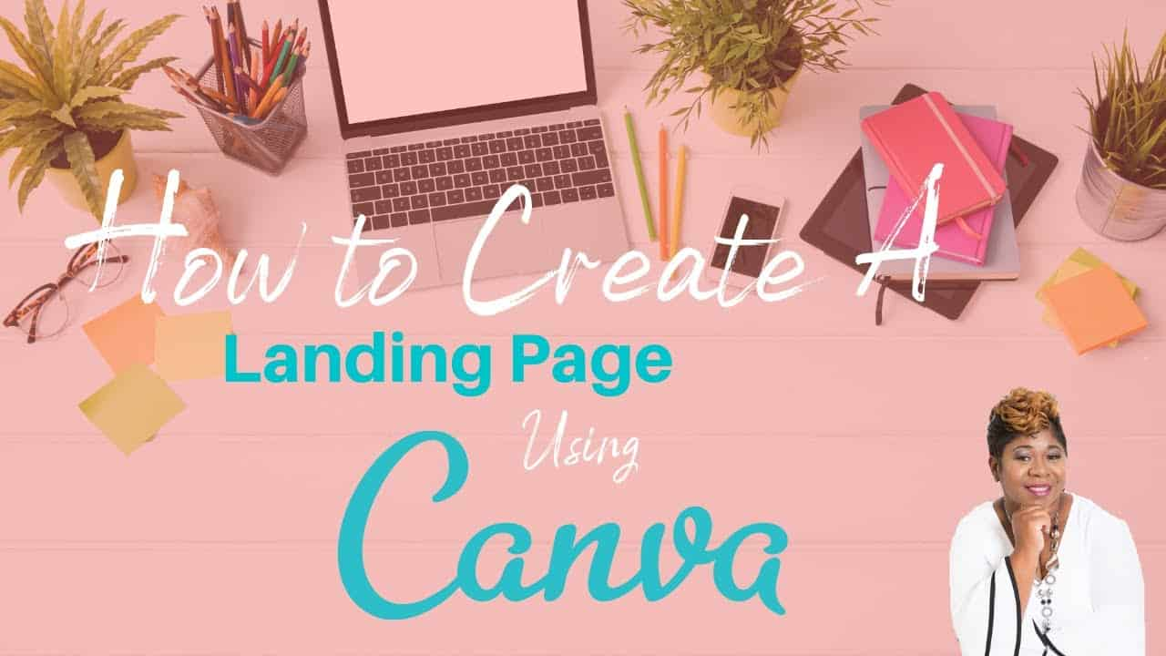 How to Create a Landing Page or Website In Canva 2021