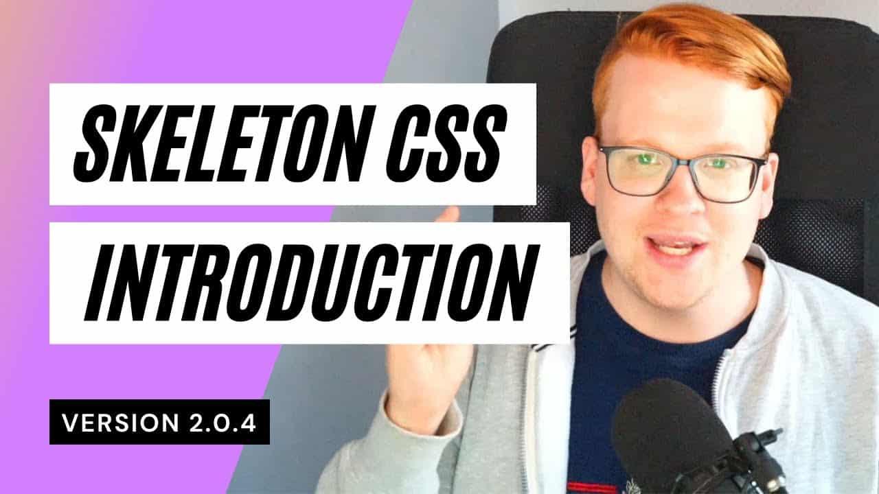 Skeleton CSS Crash Course - A Quick Guide (2021)