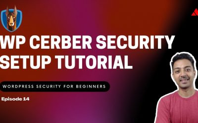 WordPress For Beginners – WordPress Security for Beginners Episode 14 – WP Cerber Security Setup Tutorial