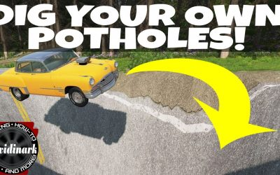 Do It Yourself – Tutorials – How to make your OWN giant POTHOLES in BeamNG Drive!