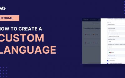 Do It Yourself – Tutorials – How to create a custom language for your website with Weglot