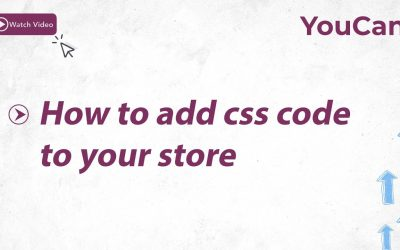 #YouCan: How to add css code to your store