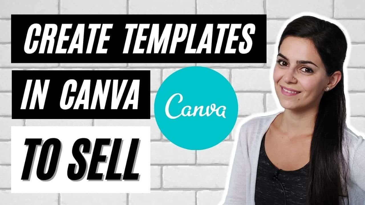 Canva TEMPLATES TUTORIAL for Beginners: How to Create Canva Templates to SELL ONLINE