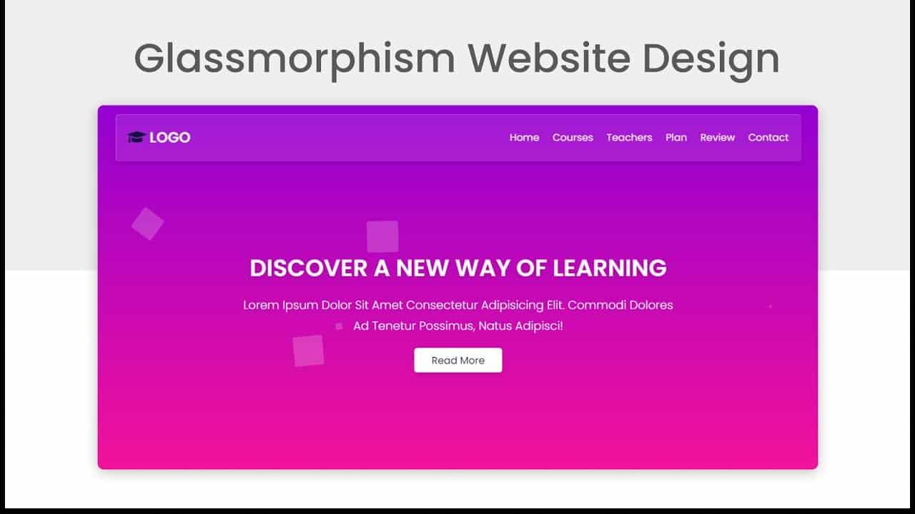 Create A Responsive Animated Glassmorphism Styled Website Design Using HTML - CSS - JavaScript