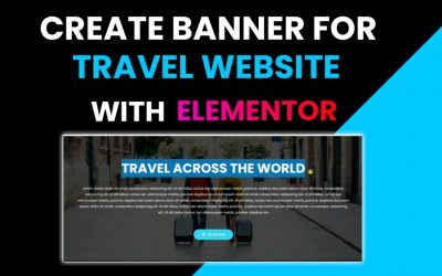 Do It Yourself – Tutorials – Create Banner Section for a Travel Website With Elementor | Elementor Tutorial #1 | DCreato Academy