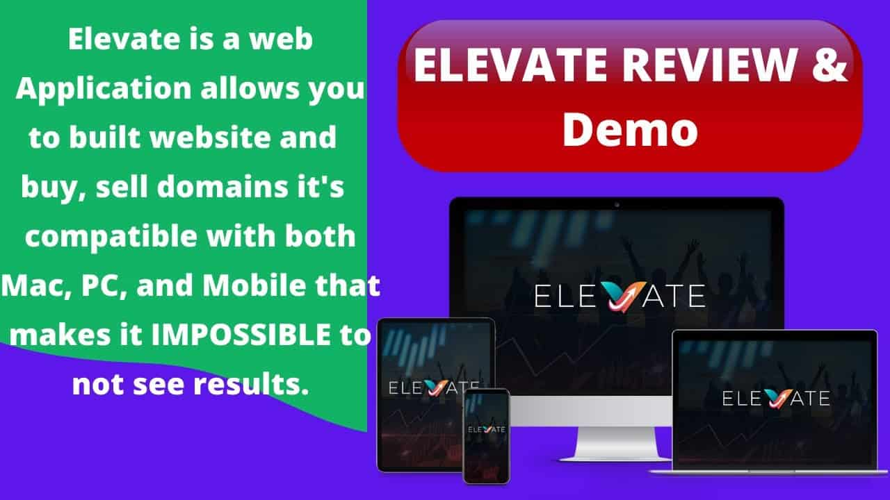 ELEVATE REVIEW & DEMO [ How to build a website ] & sell domains to make $50/$100 in 30 minutes