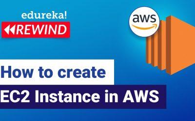 Do It Yourself – Tutorials – How to create EC2 Instance in AWS | AWS EC2 Tutorial | AWS Tutorial | Edureka | AWS Rewind – 4