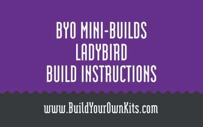 Do It Yourself – Tutorials – Ladybird Instructions | Build Your Own Mini-Builds