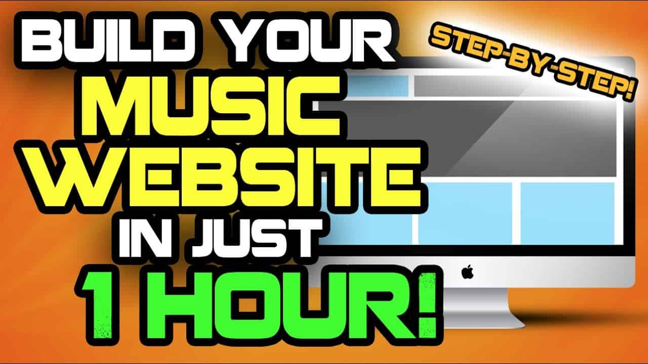 Music Producers: Build Your Website In 1 Hour! [TUTORIAL]