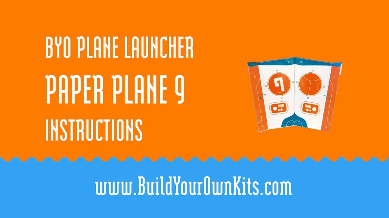 Paper Plane 9 Instructions | Build Your Own Kits