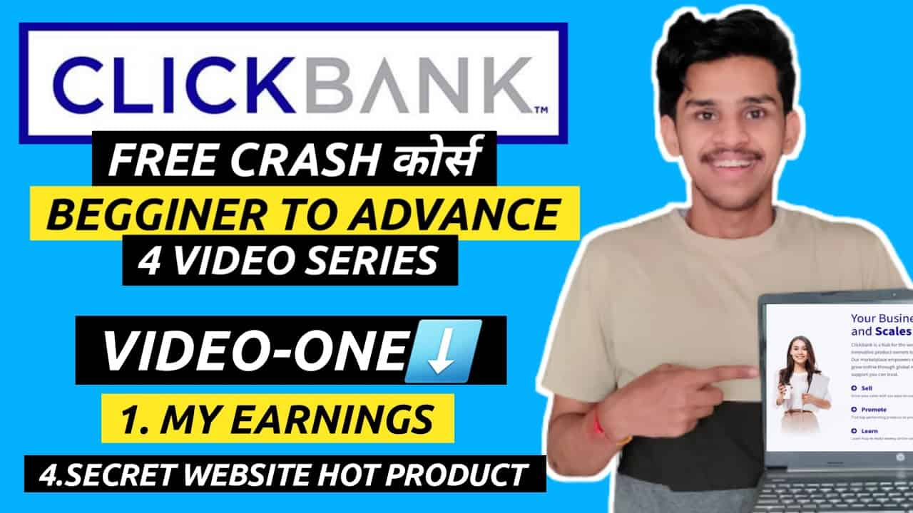 VIDEO-1: FREE CLICKBANK COURSE - How To Make Money As A Affiliate [ZERO TO $$$]