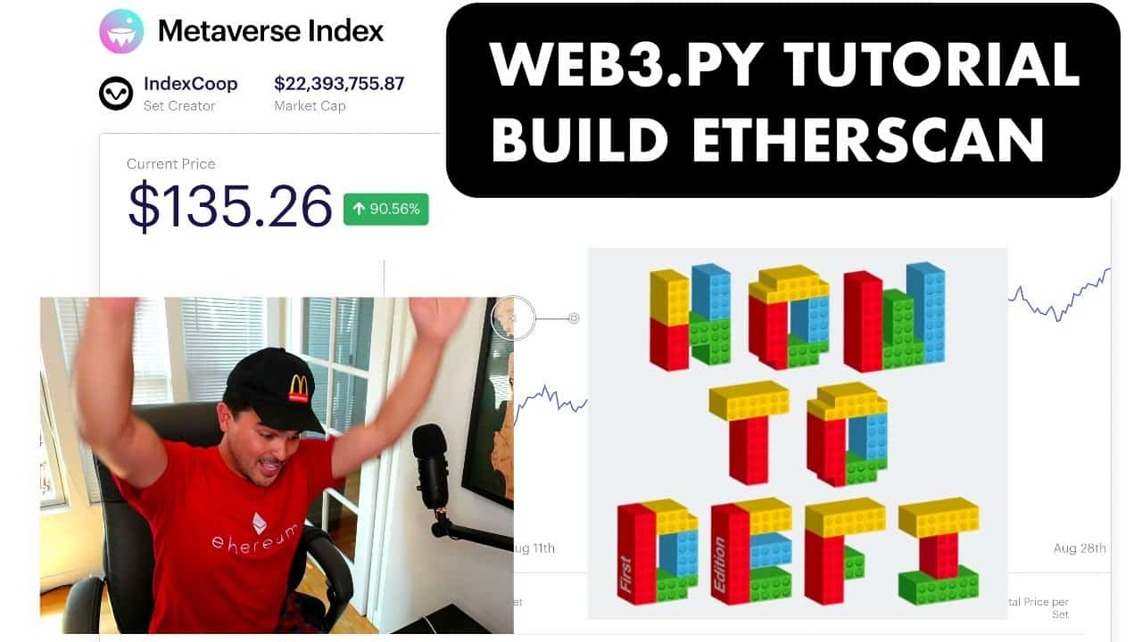 Web3.py Tutorial - Build Your Own Etherscan (How to Defi Part 2)