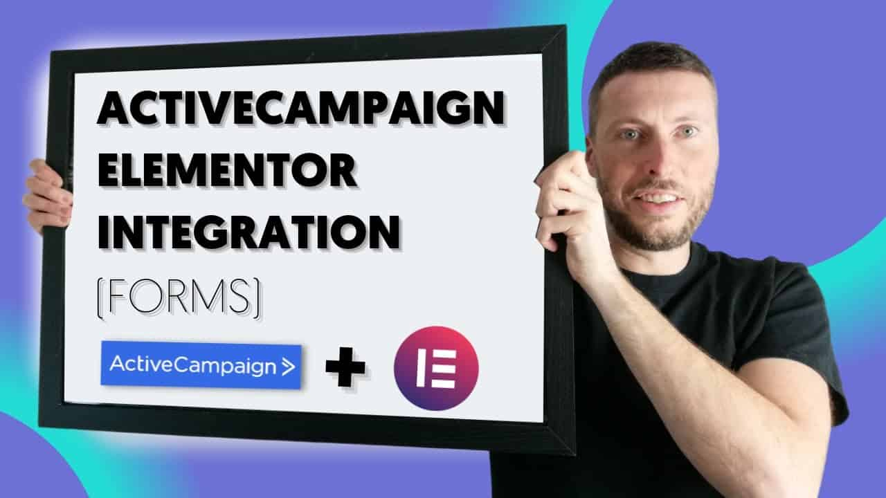 ActiveCampaign Tutorial For Beginners // ActiveCampaign Wordpress Integration For Elementor Forms