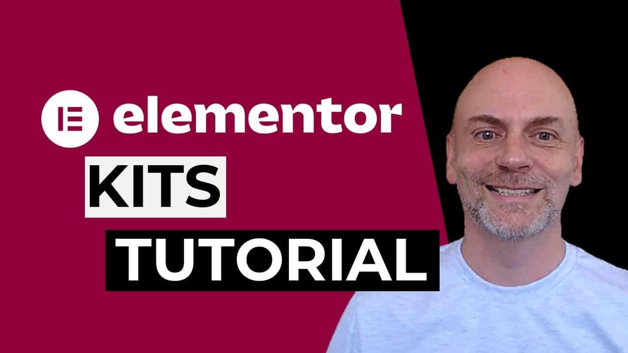 Elementor Kits Tutorial (2021)