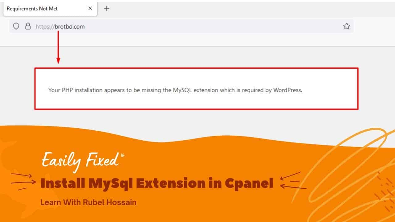 Fix: Your PHP Installation Appears To Be Missing The MySQL Extension Which is Required by WordPress