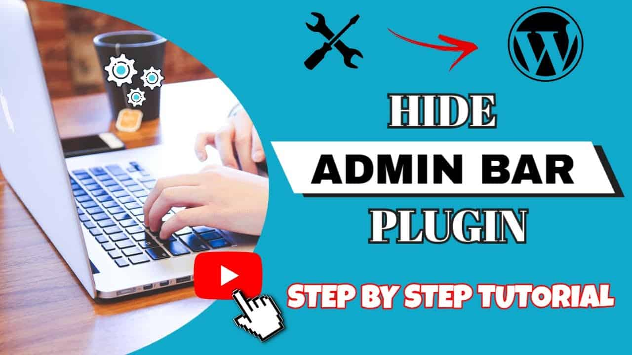 How To Use Hide Admin Bar Plugin To Disable Wordpress Admin Bar Tutorial Video For Beginners In 2021